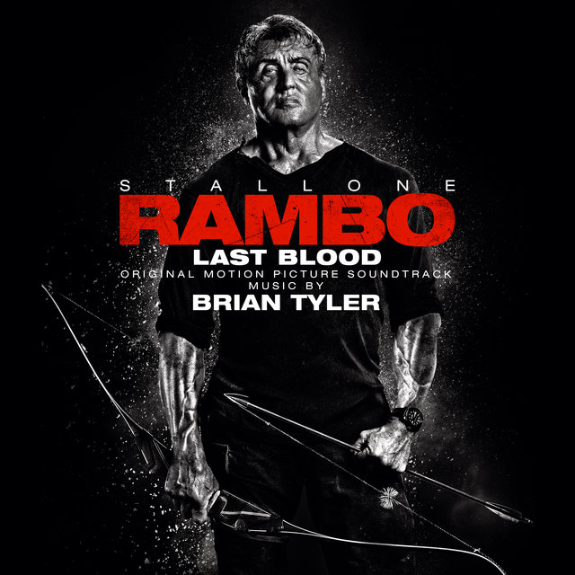 Rambo: Last Blood (Original Motion Picture Soundtrack)