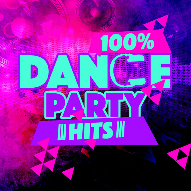 100% Dance Party Hits