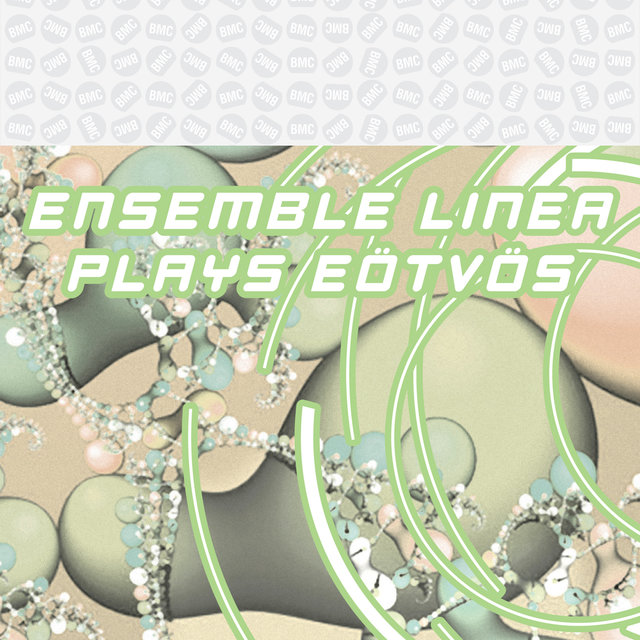 Ensemble Linea Plays Eötvös