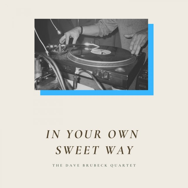 In Your Own Sweet Way
