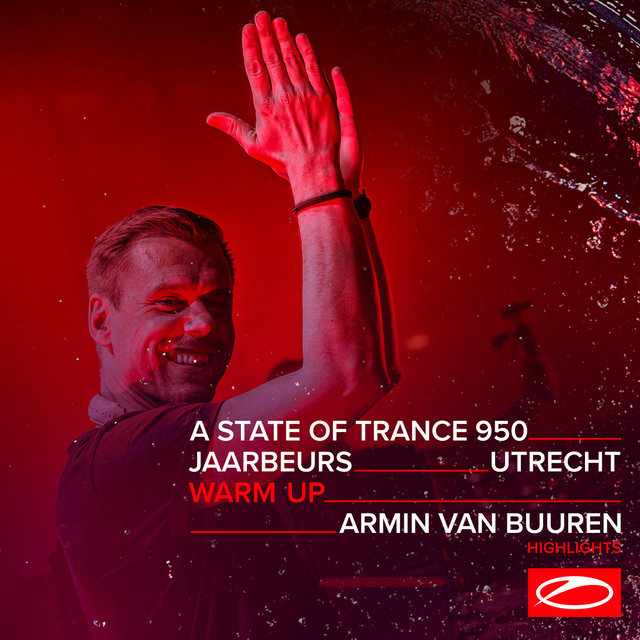 Live at ASOT 950 (Utrecht, The Netherlands) [Warm Up] [Highlights]