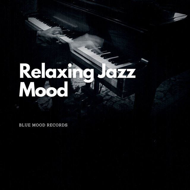 Relaxing Jazz Mood