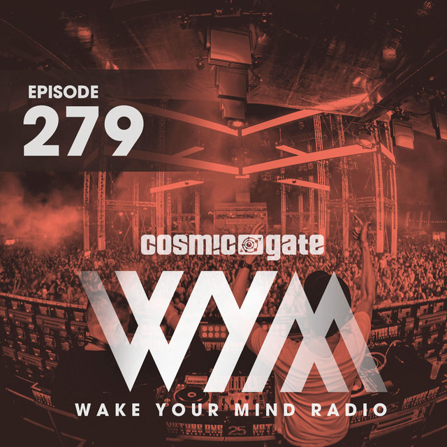 Wake Your Mind Radio 279