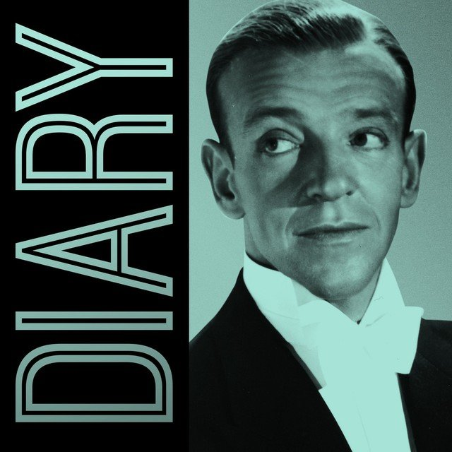 Fred Astaire Diary