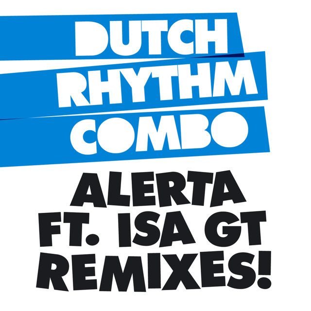 Alerta Remixes (feat. Isa GT)