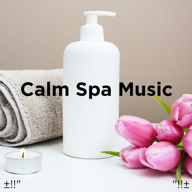 Calm Spa Music