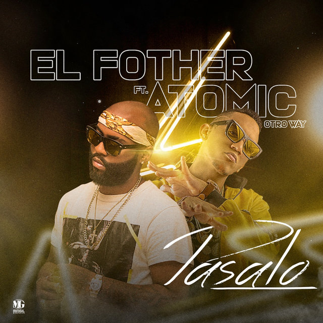Pasalo (feat. Atomic Otro Way)