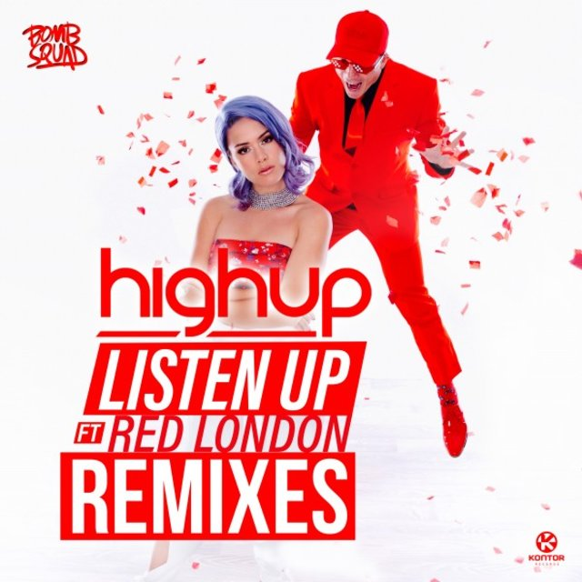 Listen Up (Remixes)