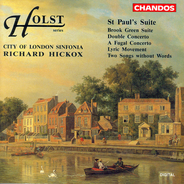 Holst: St Paul's Suite - Brook Green Suite - Double Concerto - A Fugal Concerto