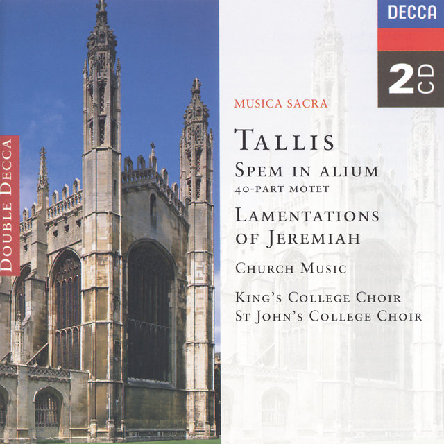 Tallis: Spem in Alium; The Lamentations of Jeremiah etc.