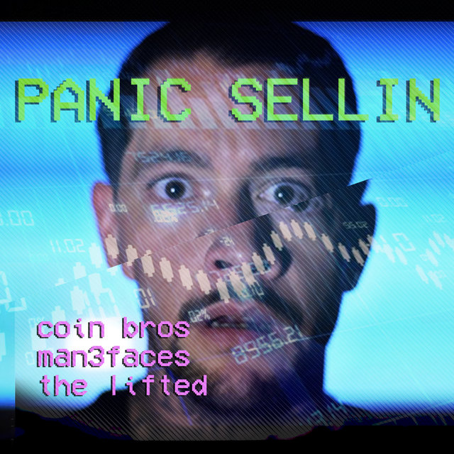 Panic Sellin (feat. Man 3 Faces)