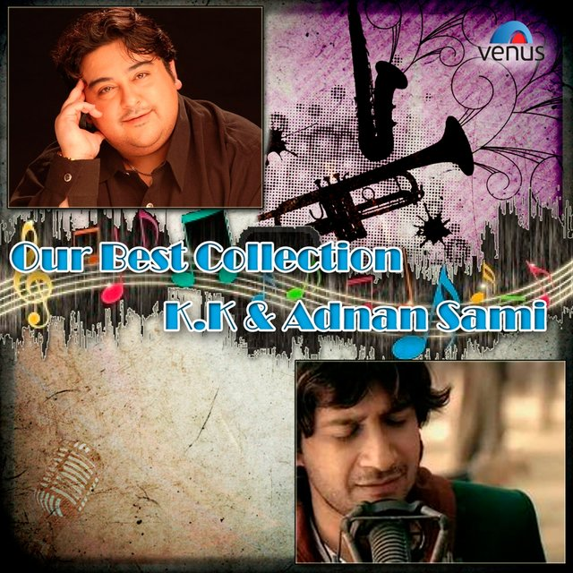 Our Best Collection - K.K. And Adnan Sami