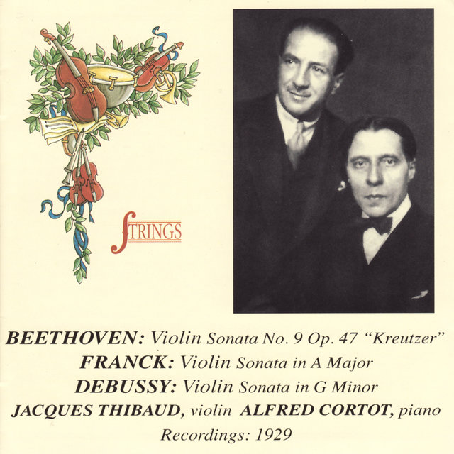 Beethoven, Franck, & Debussy: Works for Violin and Piano