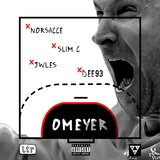 Omeyer (feat. Norsacce Berlusconi & Slim C)