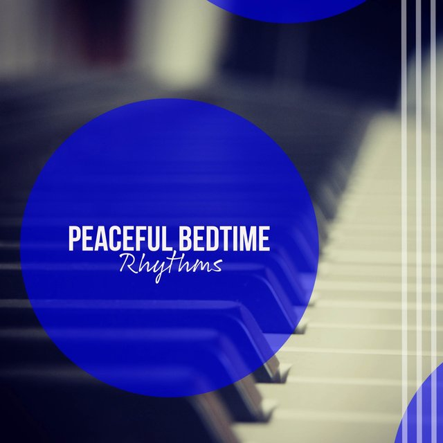 Peaceful Bedtime Grand Piano Rhythms