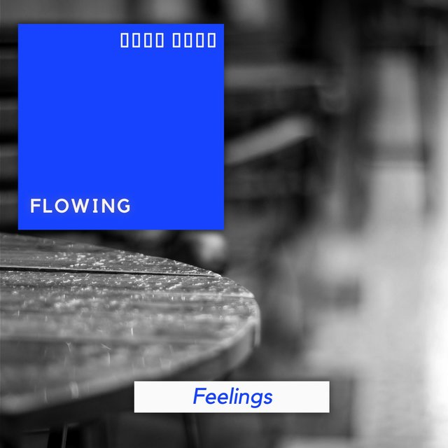 # 1 Album: Flowing Feelings