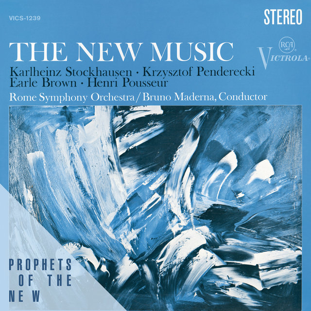 The New Music - Penderecki, Stockhausen, Brown, Posseur