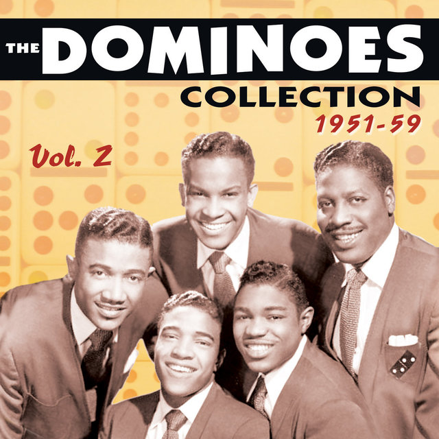 The Dominoes Collection 1951-59, Vol. 2
