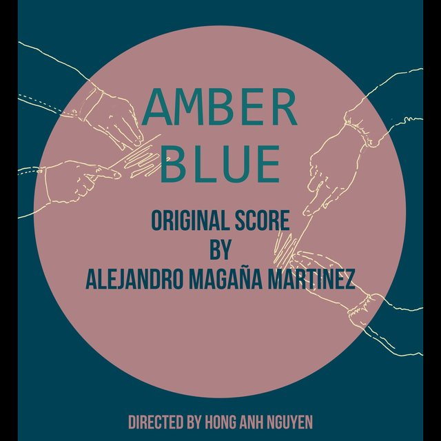 Amber Blue (Music for the Short Film)