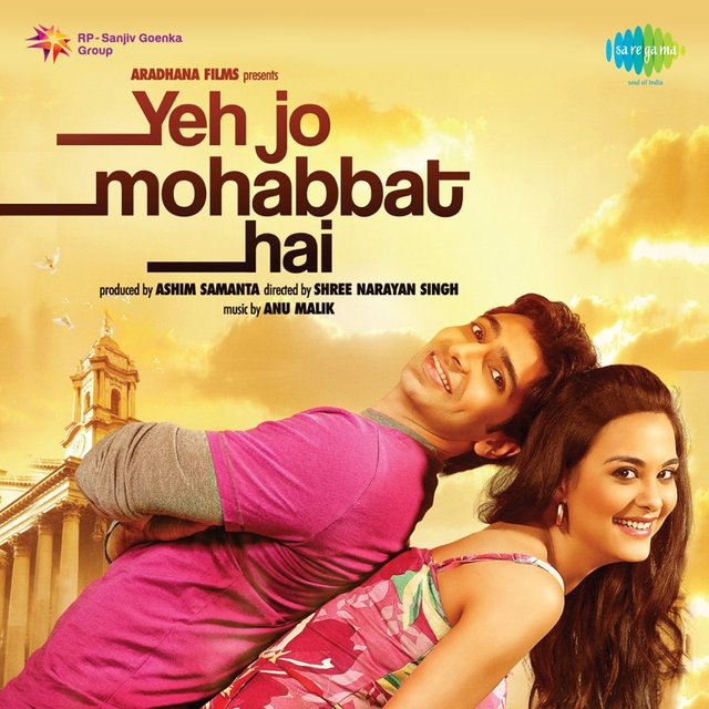Yeh Jo Mohabbat Hai (Original Motion Picture Soundtrack)
