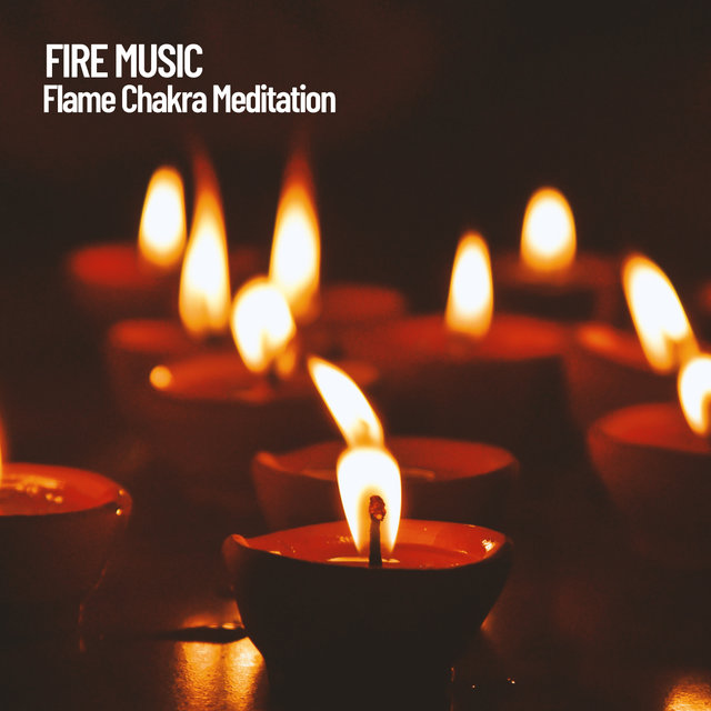Fire Music: Flame Chakra Meditation