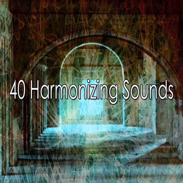 40 Harmonizing Sounds