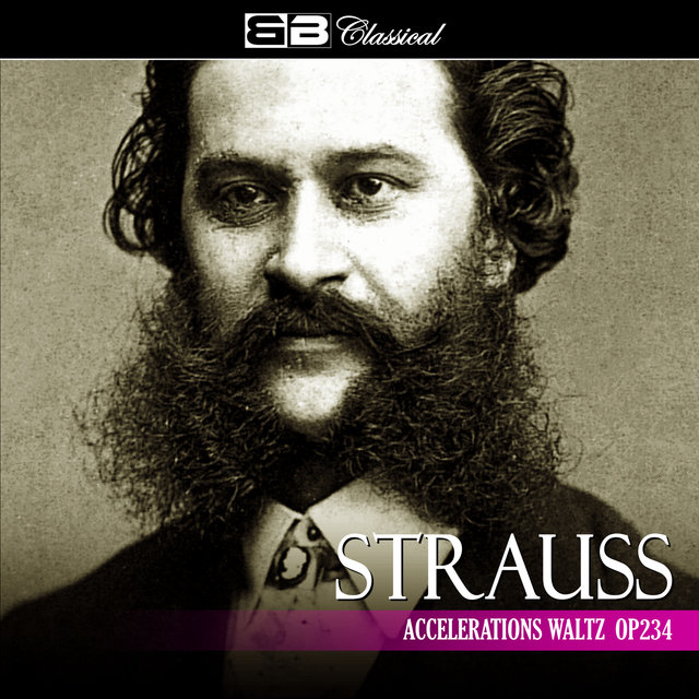 Strauss: Accelerations Waltz Op. 234 (Single)