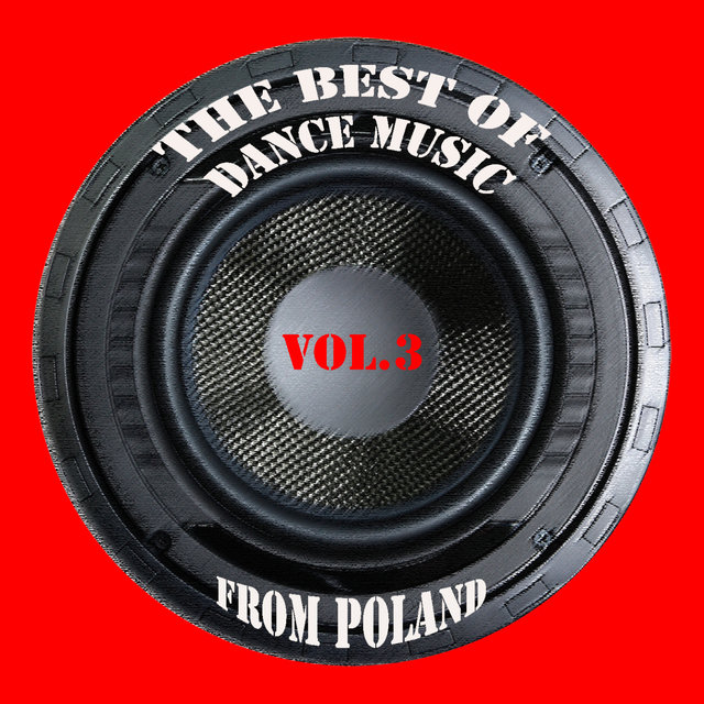 The best of dance music from Poland vol. 3
