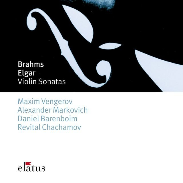 Brahms : Violin Sonatas Nos 2 & 3 & Elgar : Violin Sonata in E minor
