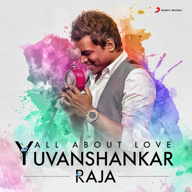 All About Love: Yuvanshankar Raja