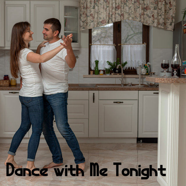 Dance with Me Tonight - Romantic Time, Relaxing Moments for Two, Tranquil Dance for Deep Relaxation, Fresh Instrumental Jazz, Calm Night