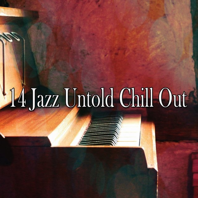14 Jazz Untold Chill Out
