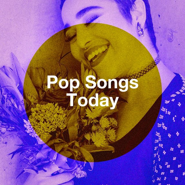 Pop Songs Today