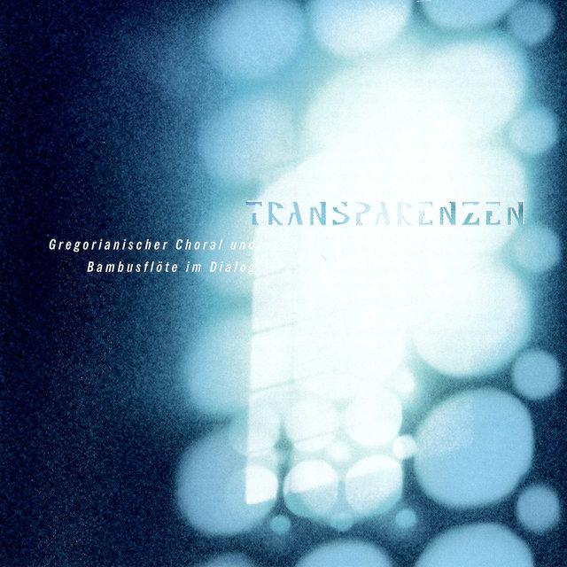 Cover art for album Transparenzen – Gregorianischer Choral und Bambusflöte im Dialog by Various Artists