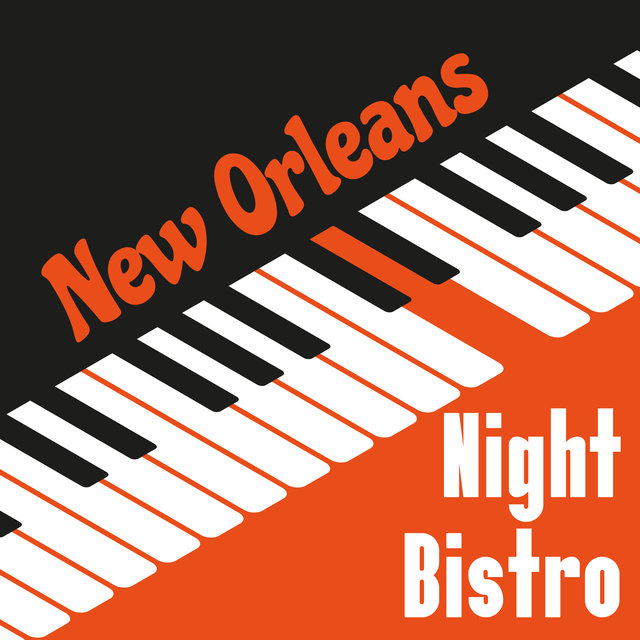 New Orleans Night Bistro - Feel Like You are in the World Center of Jazz Music and Have Fun Listening to These Brilliant Instrumental Tracks