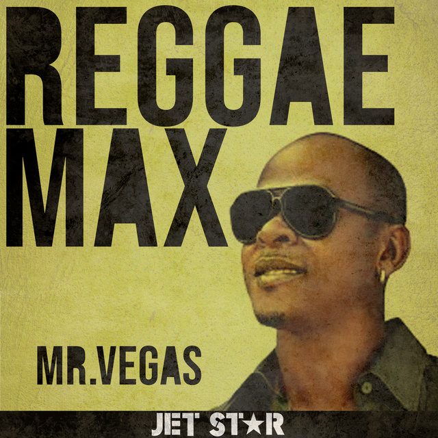 Reggae Max: Mr. Vegas