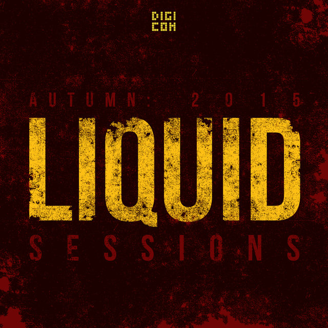 Autumn Liquid Sessions 2015