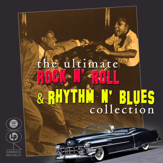 The Ultimate Rock N' Roll & Rhythm N' Blues Collection