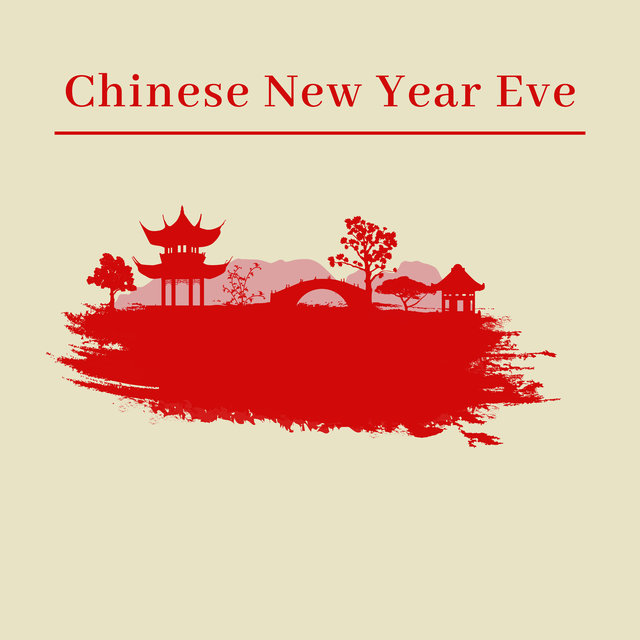 Chinese New Year Eve – Traditional Celebration, Asian Vibes for Meditation, Yoga and Relaxation