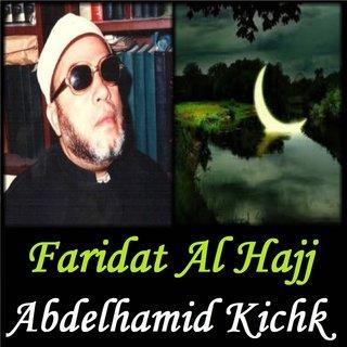 Abdelhamid Kichk Faridat Al Hajj