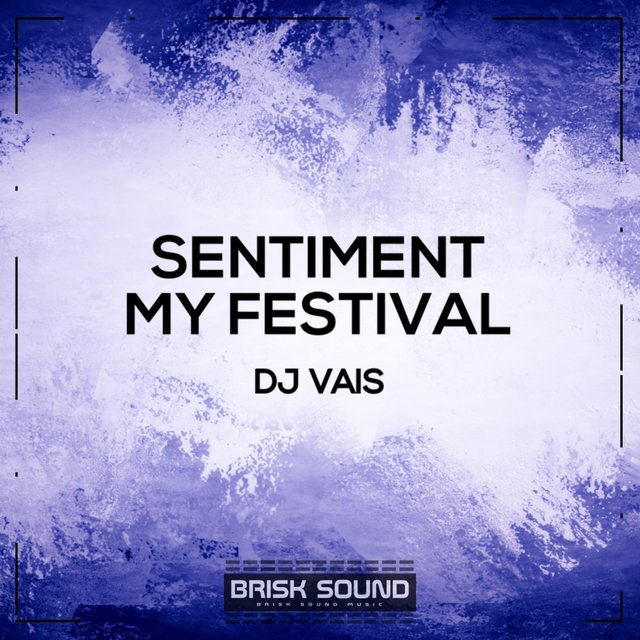 Sentiment / My Festival