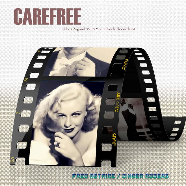 Carefree (Original Motion Picture Soundtrack)