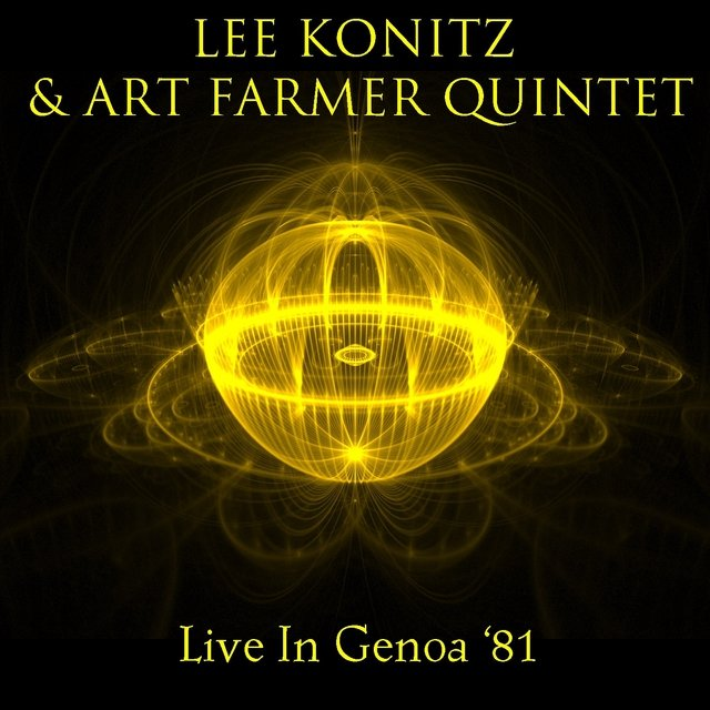 Lee Konitz & Art Farmer Quintet: Live in Genoa '81