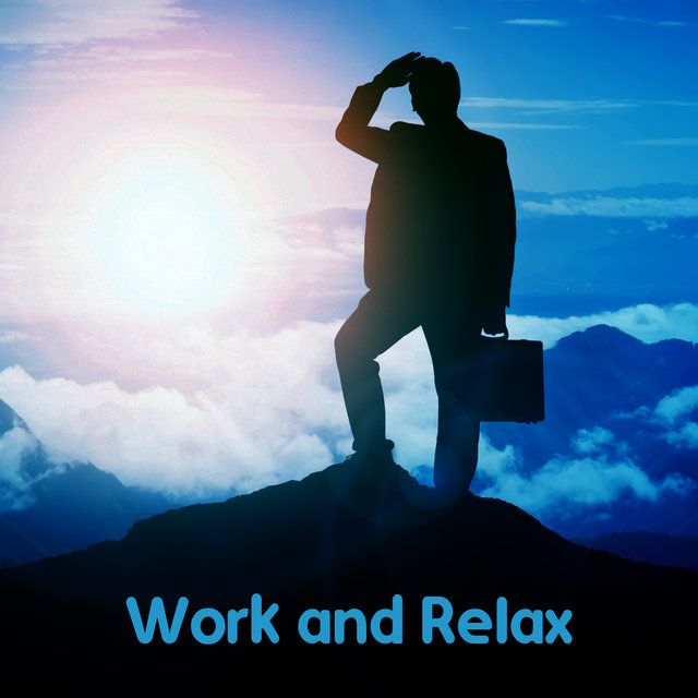 Work and Relax - Jazz Music for Study, Work and Daily Duties