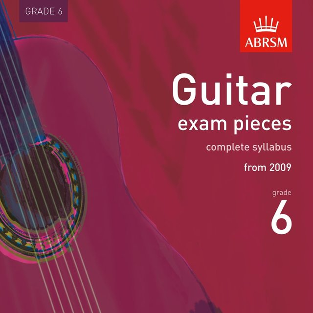 Guitar Exam Pieces from 2009, ABRSM Grade 6