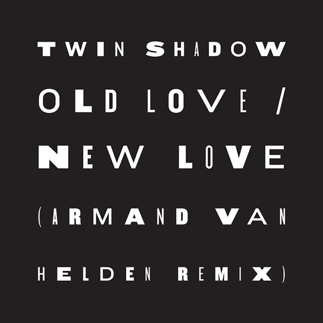 Old Love / New Love (feat. D'Angelo Lacy) (Armand Van Helden Remix)