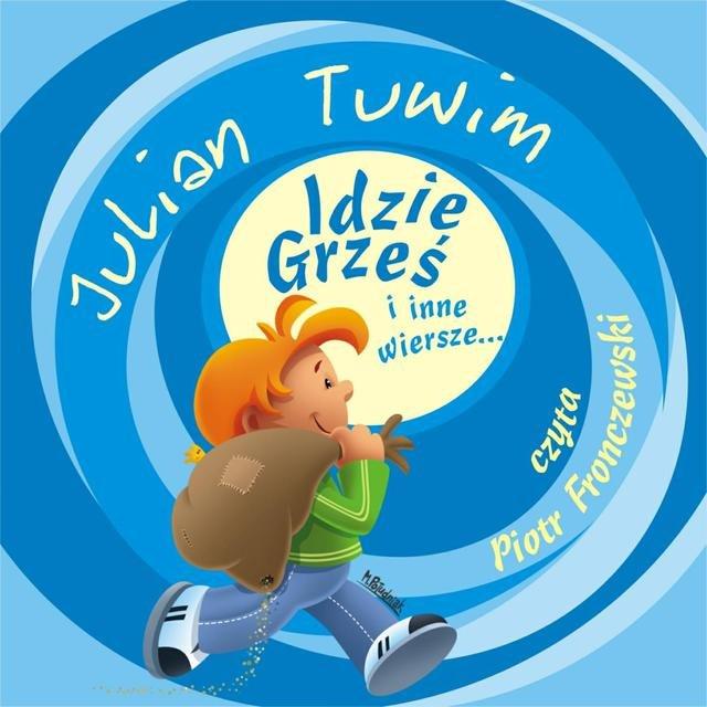Listen To Julian Tuwim Idzie Grzes I Inne Wiersze By