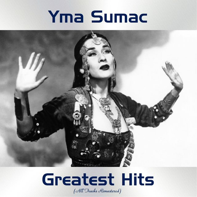 Yma Sumac Greatest Hits