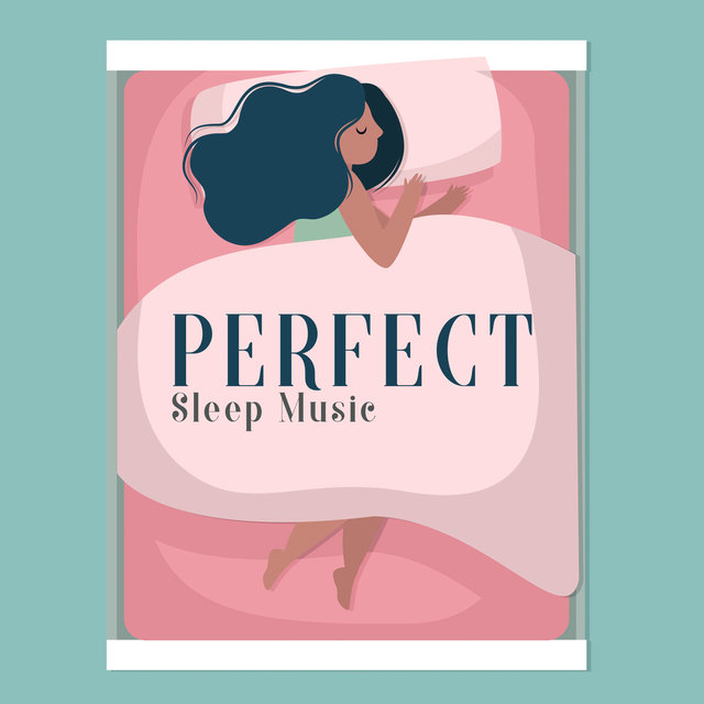 Perfect Sleep Music - Collection of Soothing Water Sounds to Help You Relax and Fall Asleep Quickly, Inner Silence, Insomnia Relief, Stress Free, Good Night
