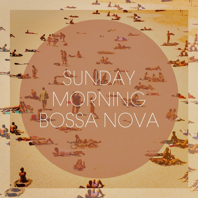 Sunday Morning Bossa Nova